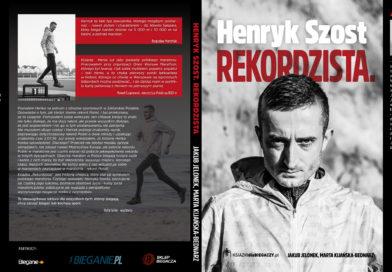"""Książka pt """"Rekordzista"""" historia Henryka Szosta"""