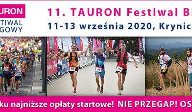 Ostatnie godziny najniższych opłat startowych na 11. TAURON Festiwal Biegowy w Krynicy-Zdroju. Startujesz? Oszczędzaj!