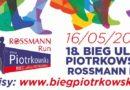18. Bieg Ulicą Piotrkowską Rossmann Run