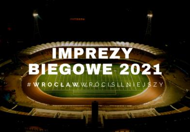 Wrocławskie imprezy biegowe w roku 2021