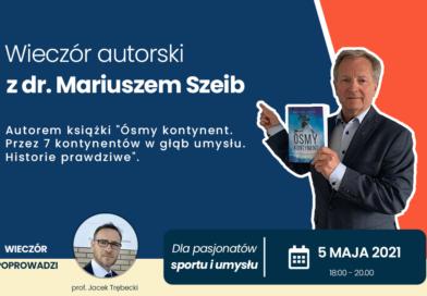 Zaproszenie na wieczór autorski z dr. Mariuszem Szeib