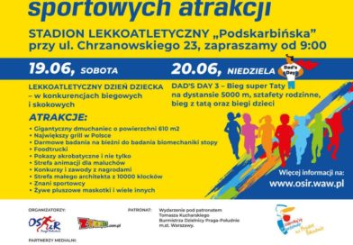 """Rodzinny Weekend Sportowych Atrakcji na Stadionie """"Podskarbińska"""""""