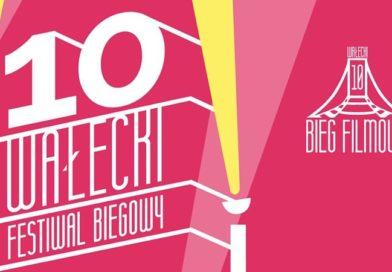 Zapraszamy na jubileuszowy 10. Wałecki Festiwal Biegowy!